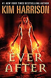 Ever After (Hollows) af Kim Harrison
