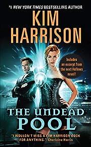 The Undead Pool – tekijä: Kim Harrison
