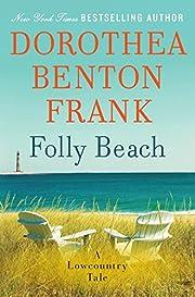 Folly Beach: A Lowcountry Tale (Lowcountry…