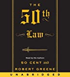 The 50th law / Robert Greene and 50 Cent