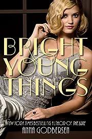 Bright Young Things av Anna Godbersen