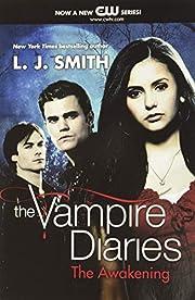 The Awakening (The Vampire Diaries, Vol. 1)…