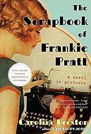 The Scrapbook of Frankie Pratt: A Novel in…