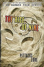 The Rise of Nine (Lorien Legacies, Book 3)…