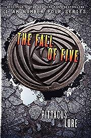 The Fall of Five (Lorien Legacies, Book 4)…