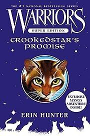 Warriors Super Edition: Crookedstar's…