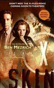 The X-Files: Skin de Ben Mezrich