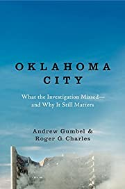 Oklahoma City: What the Investigation…