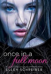 Once in a Full Moon – tekijä: Ellen…