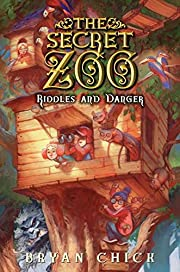 The Secret Zoo: Riddles and Danger por Bryan…