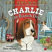 Charlie the Ranch Dog av Ree Drummond