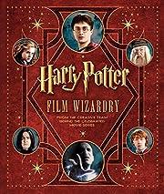 Harry Potter Film Wizardry av Brian Sibley