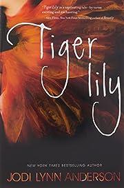 Tiger Lily de Jodi Lynn Anderson