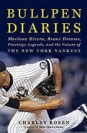 Bullpen Diaries: Mariano Rivera, Bronx…