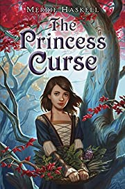 The Princess Curse por Merrie Haskell