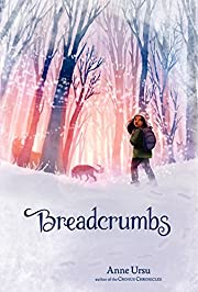Breadcrumbs av Anne Ursu