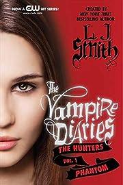 The Vampire Diaries: The Hunters: Phantom…