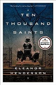 Ten Thousand Saints: A Novel por Eleanor…
