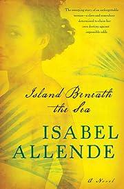 Island Beneath the Sea: A Novel de Isabel…