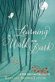 Learning to walk in the dark de Barbara…