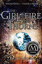 The Girl of Fire and Thorns de Rae Carson