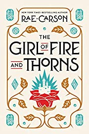 The Girl of Fire and Thorns – tekijä: Rae…