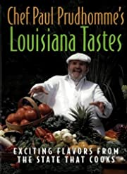 Chef Paul Prudhomme's Louisiana Tastes:…