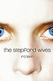 The Stepford Wives av Ira Levin