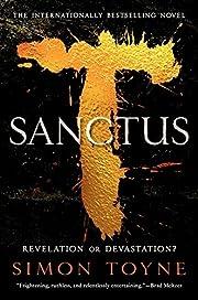 Sanctus: A Novel – tekijä: Simon Toyne