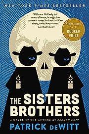 The Sisters Brothers door Patrick deWitt