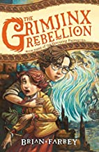 The Grimjinx Rebellion (Vengekeep…