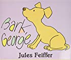 Bark, George and More Doggie Tails by Jules…