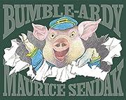 Bumble-ardy – tekijä: Maurice Sendak