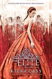 The Elite (The Selection) – tekijä: Kiera…