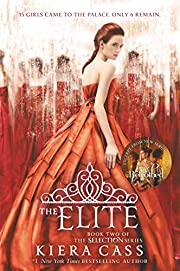 The Elite (The Selection, 2) af Kiera Cass