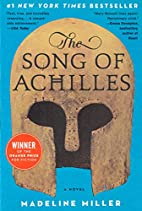 The Song of Achilles: A Novel by Madeline…