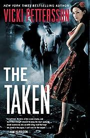 The Taken: Celestial Blues: Book One…