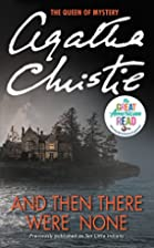 And Then There Were None by Christie, Agatha