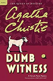 Dumb Witness: A Hercule Poirot Mystery…