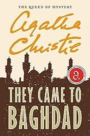 They Came To Bagdad af Agatha Christie