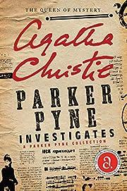 Parker Pyne Investigates: A Parker Pyne…
