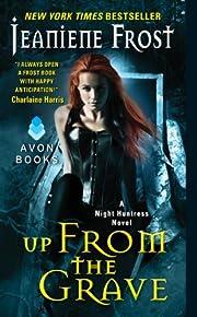 Up From the Grave: A Night Huntress Novel av…