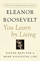 You Learn By Living: Eleven Keys for a More…