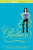 Ruthless (2011) (Book) written by Sara Shepard