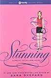 Stunning (2012) (Book) written by Sara Shepard