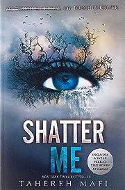 Shatter Me por Tahereh Mafi