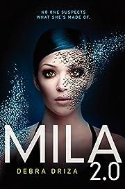 Mila 2.0 por Debra Driza
