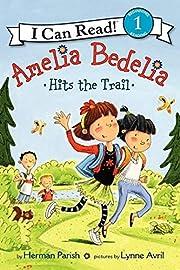 Amelia Bedelia Hits the Trail (I Can Read…