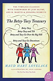The Betsy-Tacy Treasury: The First Four…