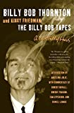 The Billy Bob tapes : a cave full of ghosts / Billy Bob Thornton ; with Kinky Friedman